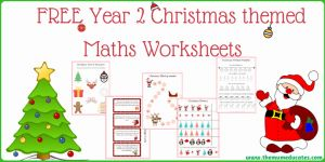 Christmas Multiplication 2 then Year 2 Christmas themed Maths Worksheets the Mum Educates
