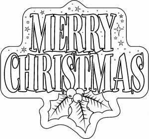 Free Printable Christmas Coloring Pages then Free Printable Merry Christmas Coloring Pages